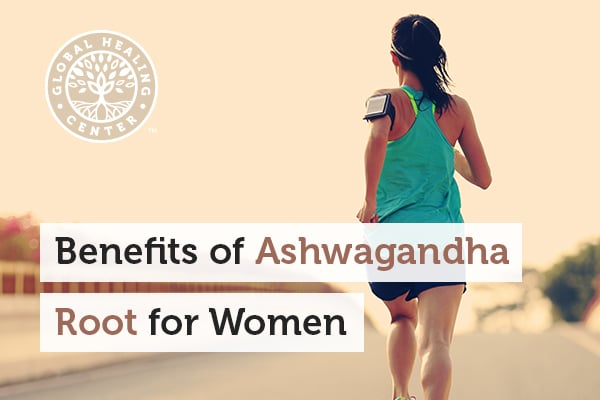 Amazing Benefits of Ashwagandha Root for Women